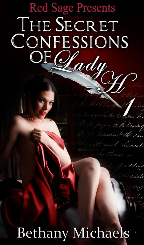 SECRET CONFESSIONS OF LADY H. BOOK 1