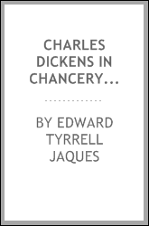 "Charles Dickens in Chancery; being an account of his proceedings in respect of the ""Christmas carol"", with some gossip in relation to the old law courts at Westminster"
