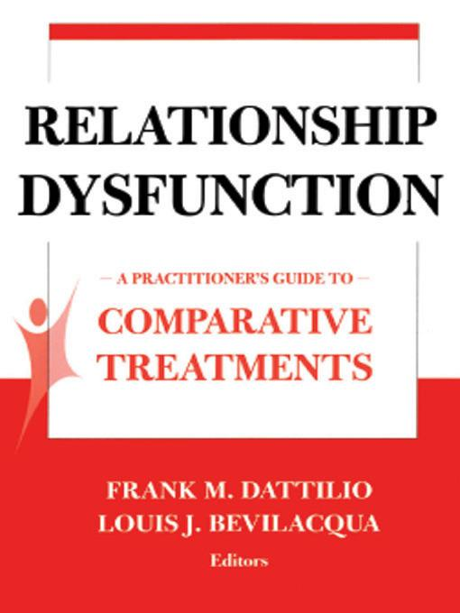 Relationship Dysfunction: A Practitioner's Guide to Comparative Treatments