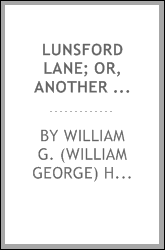 Lunsford Lane; or, Another helper from North Carolina
