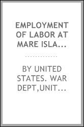 Employment of labor at Mare Island navy-yard