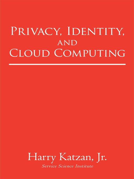 Privacy, Identity, and Cloud Computing