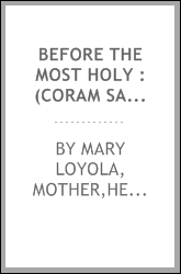 Before the most holy : (coram sanctissimo)