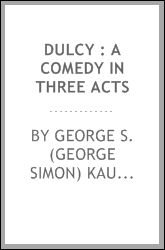 Dulcy : a comedy in three acts