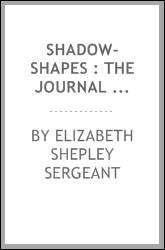 Shadow-shapes : the journal of a wounded woman, October 1918-May 1919