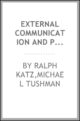 External communication and project performance : an investigation into the role of gatekeepers