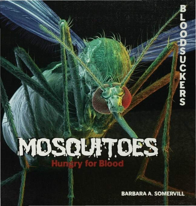 Mosquitoes: Hungry for Blood