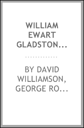 William Ewart Gladstone : statesman and scholar