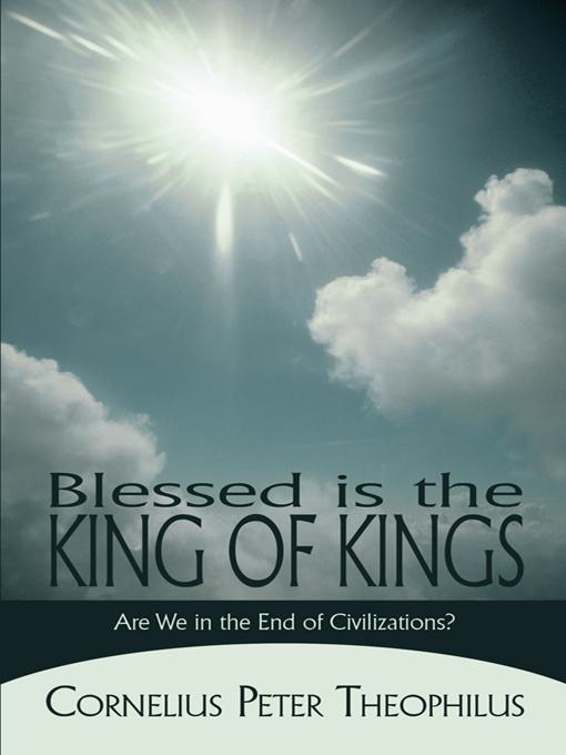 Blessed is the King of Kings: Are We in the End of Civilizations?