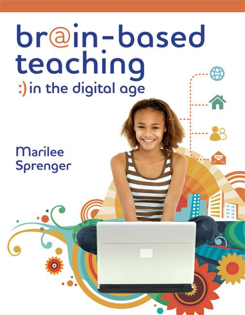 Brain-Based Teaching in the Digital Age