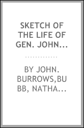 Sketch of the life of Gen. John Burrows, of Lycoming County;