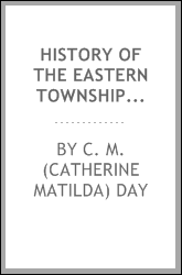 download history of the eastern townships, province of quebec, d