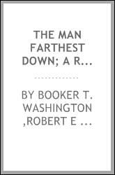 The man farthest down; a record of observation and study in Europe