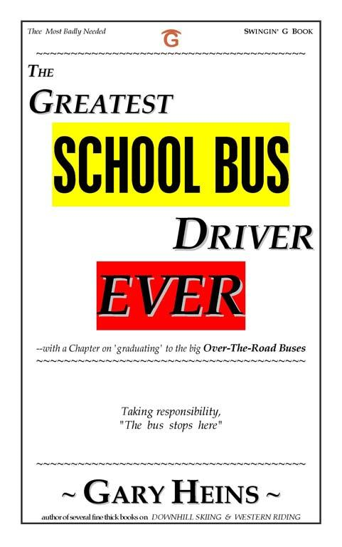 The GREATEST SCHOOL-BUS DRIVER Ever