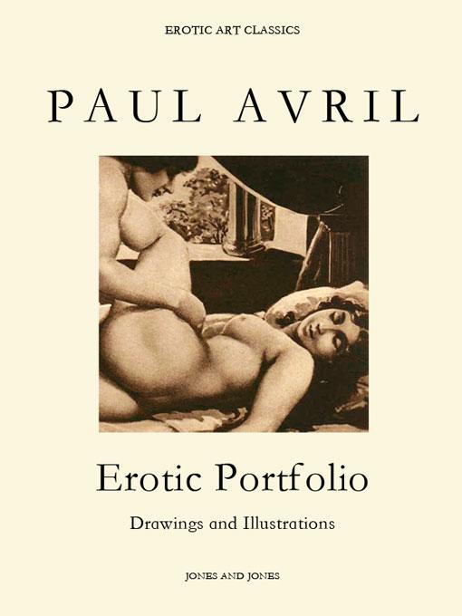 PAUL AVRIL, Erotic Portfolio, Drawings and Illustrations By: Whitworth Karlin