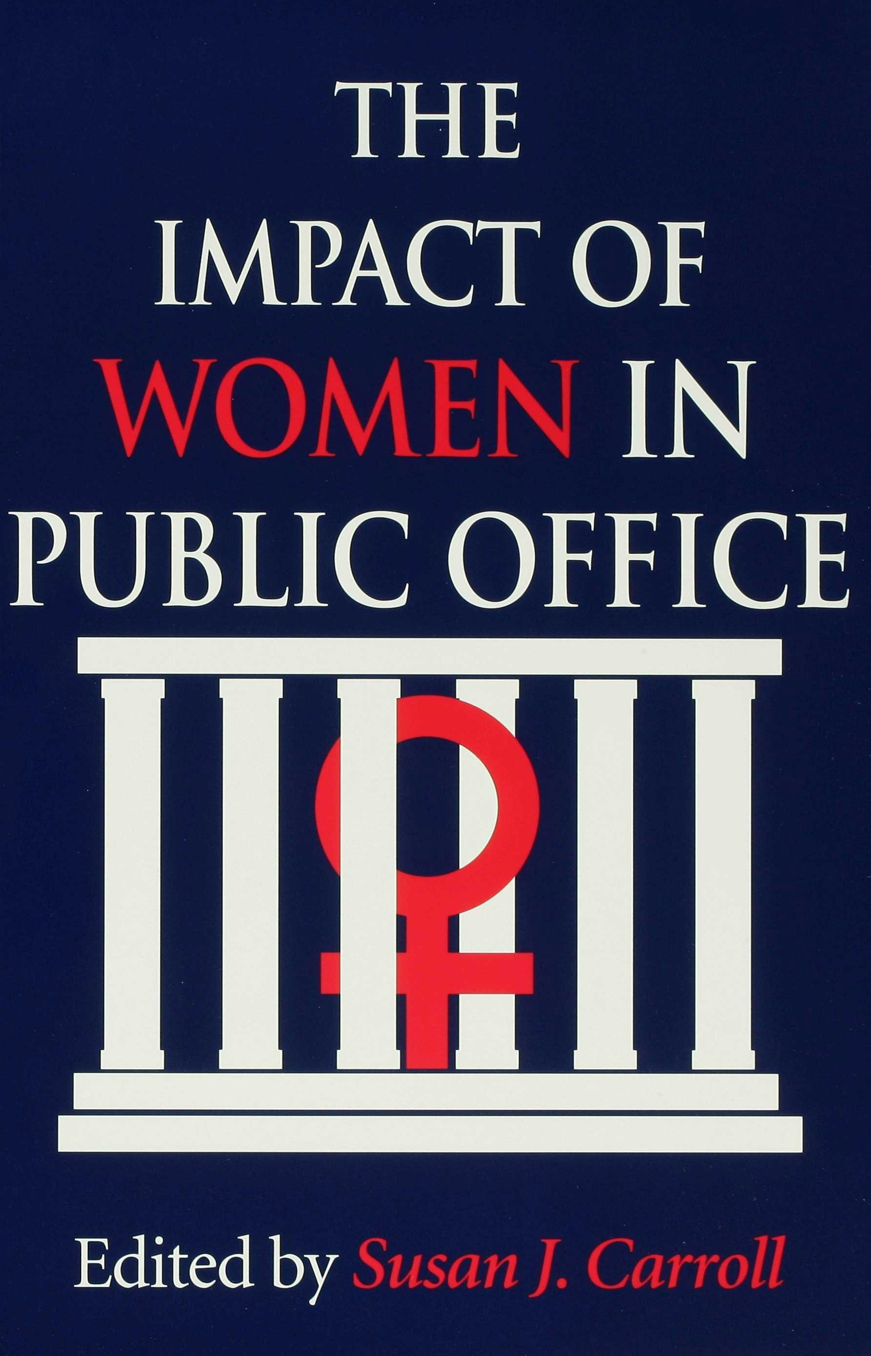 The Impact of Women in Public Office
