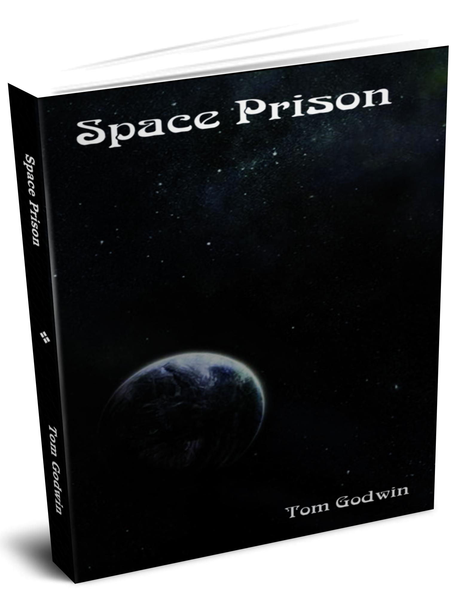 Space Prison, The Survivors By: Tom Godwin