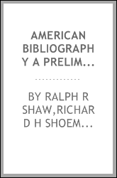 American Bibliography A Preliminary Checklist For 1814 Items 30606-33761