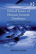 download Ethical Issues of Human Genetic Databases: A Challenge to Classical Health Research Ethics? book