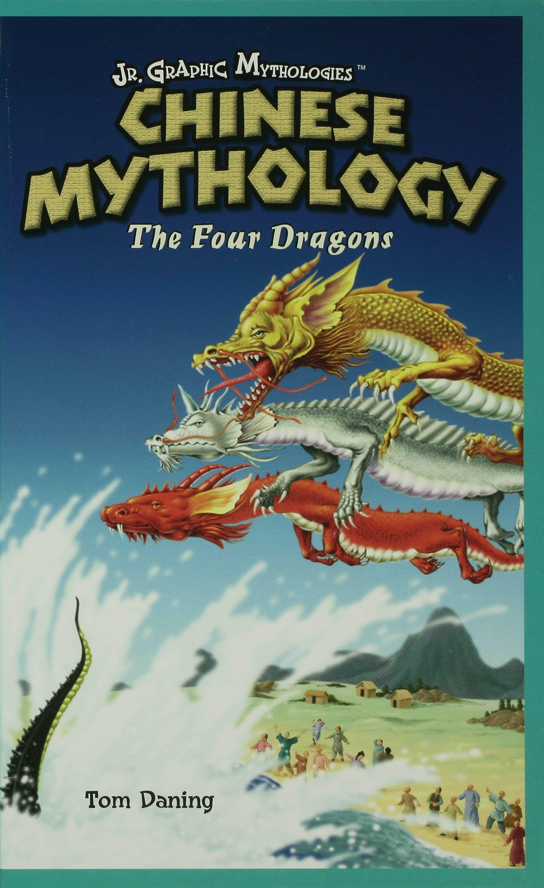 Chinese Mythology: The Four Dragons