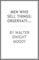 Men who Sell Things: Observations and Experiences of Over Twenty Years as ...
