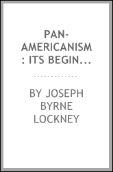 Pan-Americanism: Its Beginnings