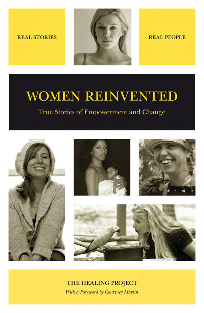 """Women Reinvented: True Stories of Empowerment and Change"