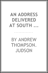 An address delivered at South Coventry, Conn.