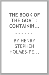 The book of the goat : containing full particulars of the various breeds of goats and their profitable management