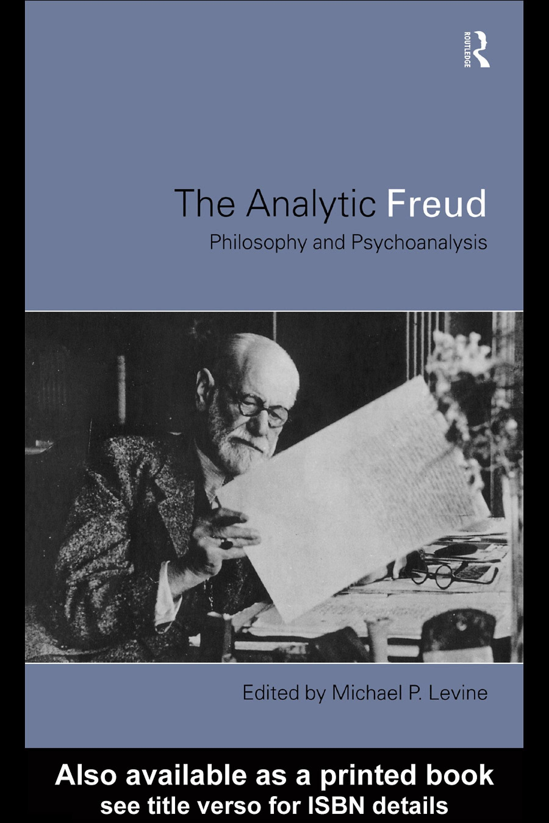 Analytic Freud: Philosophy and Psychoanalysis