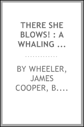 There she blows! : a whaling yarn