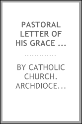 Pastoral letter of His Grace the Most Reverend John Walsh, D.D., Archbishop of Toronto, on the devotion to the Blessed Virgin [microform]