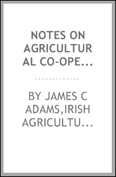Notes on agricultural co-operation in the Netherlands