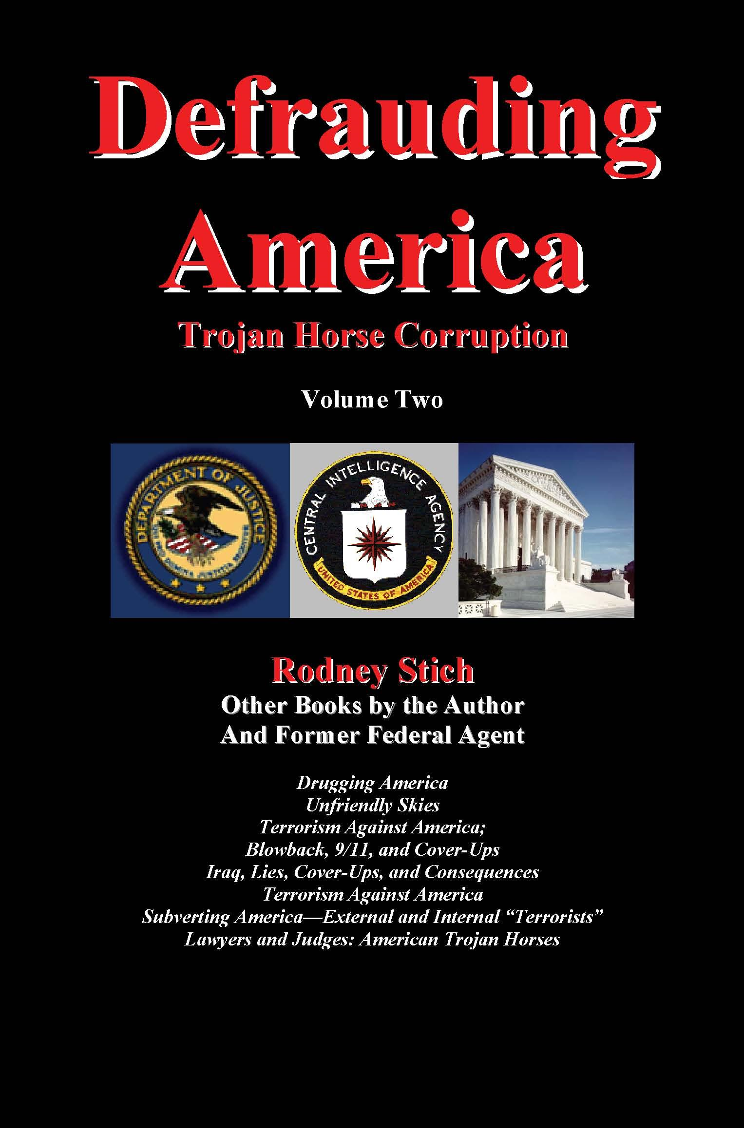 Defrauding America, Vol. Two By: Rodney Stich