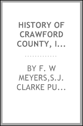 History of Crawford County, Iowa, a record of settlement, organization, progress and achievement