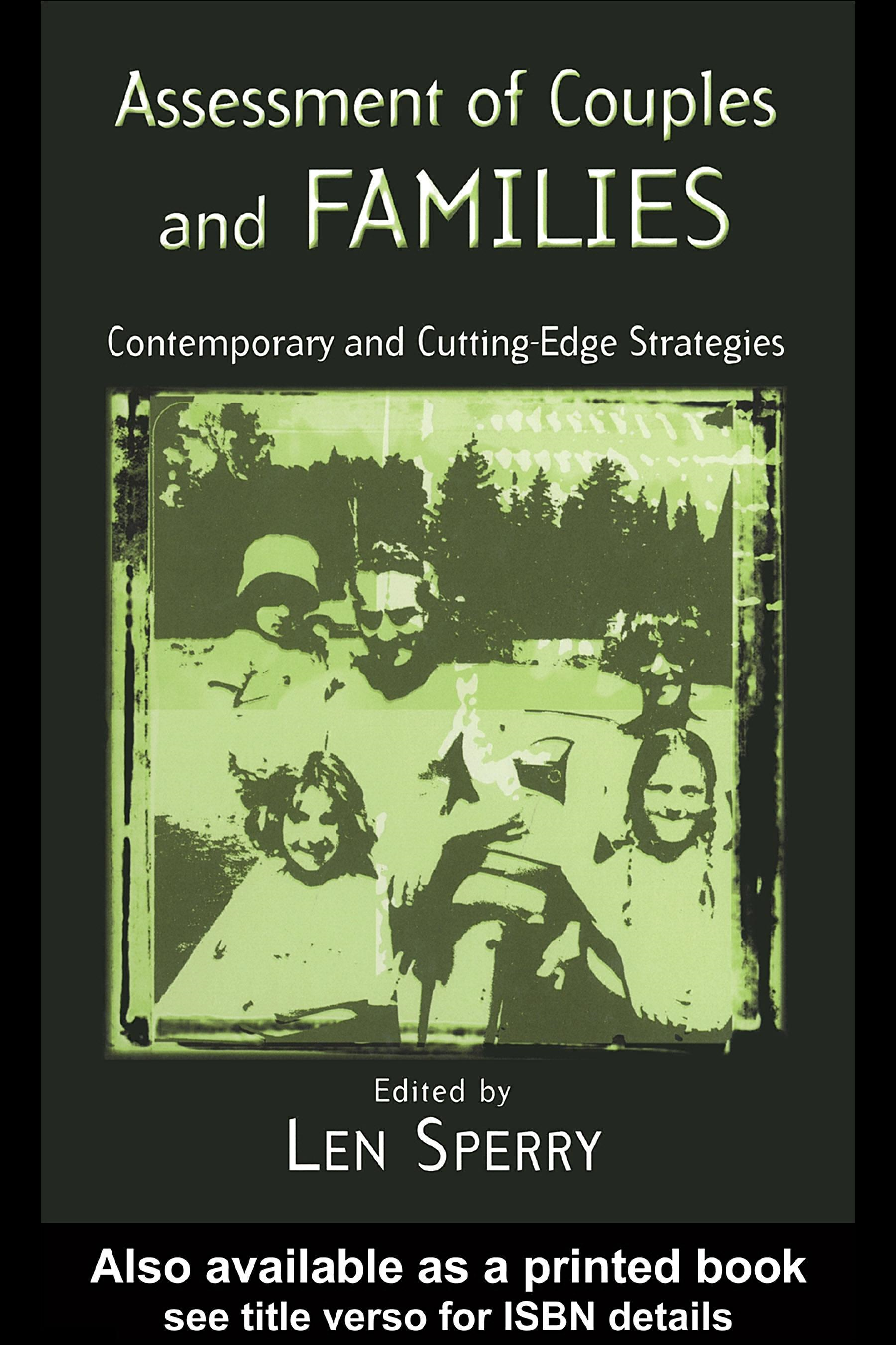 Assessment of Couples and Families: Contemporary and Cutting Edge Strategies