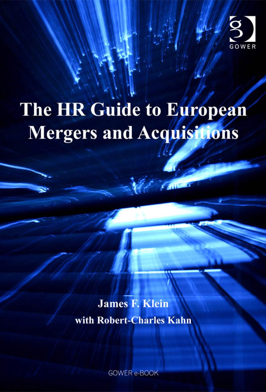 HR Guide to European Mergers and Acquisitions, The