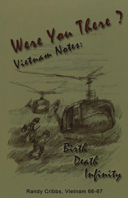 Were You There? Vietnam Notes