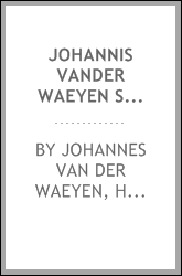 download johannis <b>vander</b> waeyen summa theologiae christianae: pa
