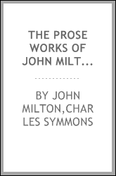 download The prose works of John Milton: with a life of the author book