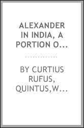 Alexander in India, a portion of the history;