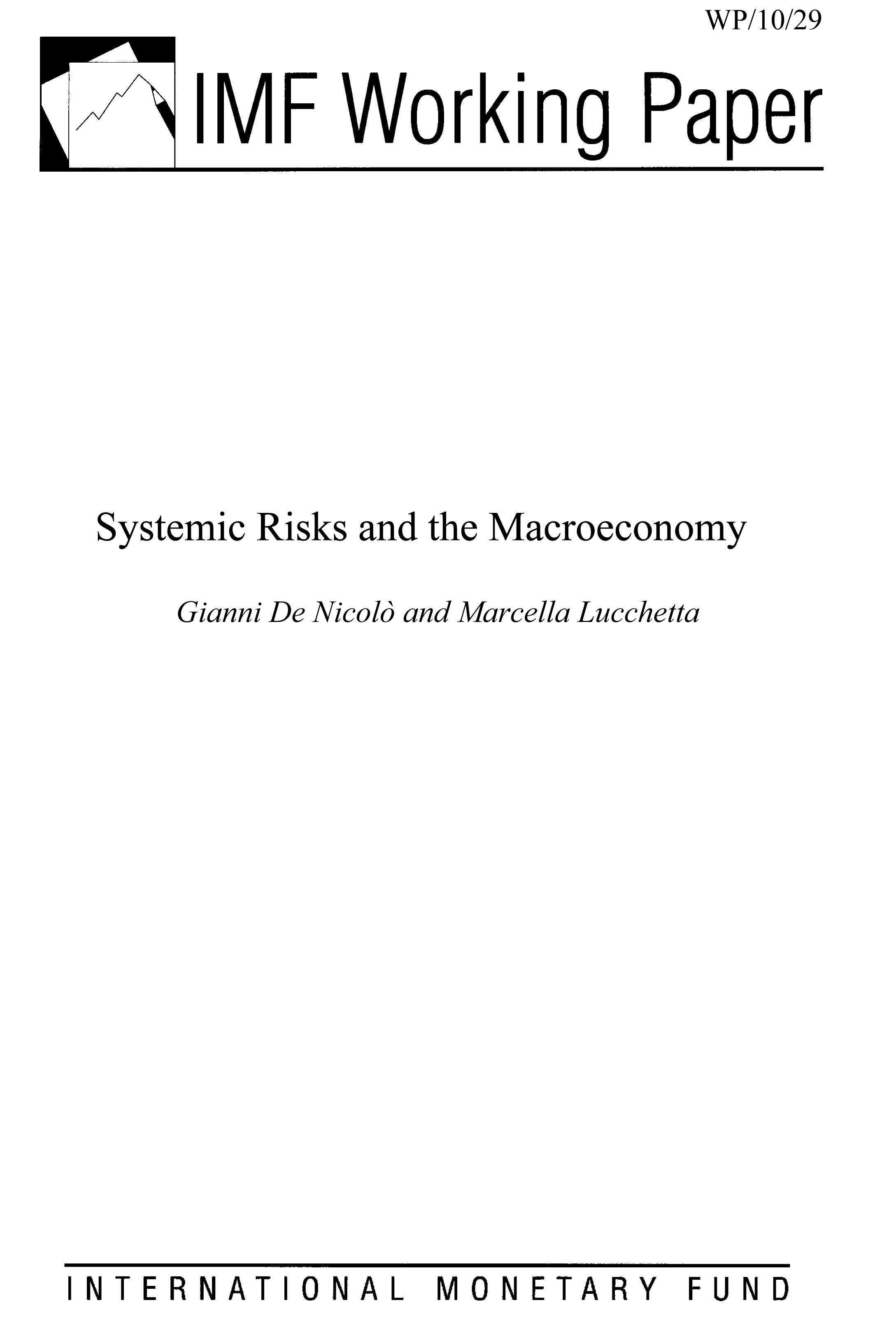Systemic Risks and the Macroeconomy