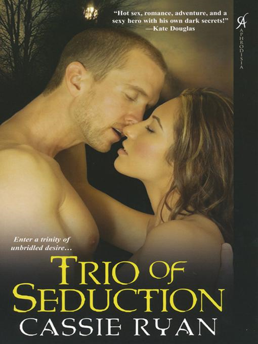 Trio of Seduction