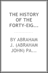 The history of the Forty-eighth regiment New York state volunteers, in the war for the union. 1861-1865