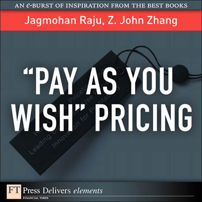 """Pay As You Wish"" Pricing By: Jagmohan Raju"