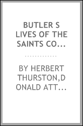 Butler S Lives Of The Saints Complete Edition