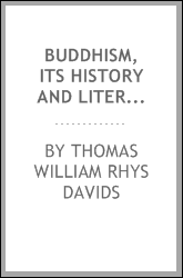 Buddhism, Its History and Literature