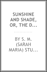 download Sunshine and shade, or, The Denham family book