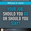 download Your Job: Should You Go or Should You Stay? book