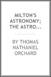 """download Milton's astronomy; the astronomy of """"Paradise lost,' book"""